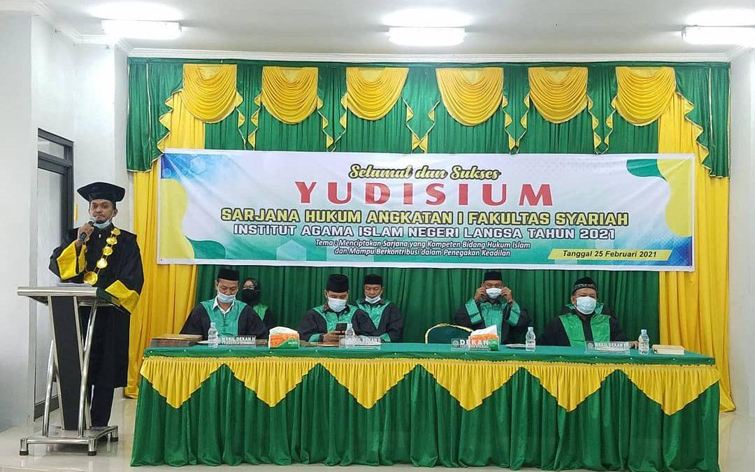 Fakultas Syariah IAIN Langsa Melaksanakan Yudisium Sarjana Angkatan I Tahun 2021