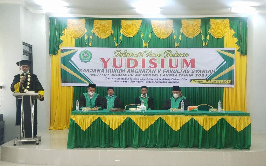 Fakultas Syariah IAIN Langsa Melaksanakan Yudisium Sarjana Angkatan V Tahun 2021